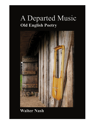 Book cover for A Departed Music. Readings in Anglo-Saxon Poetry.