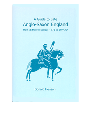 Book cover for A Guide to Late Anglo-Saxon England. Anglo-Saxon History